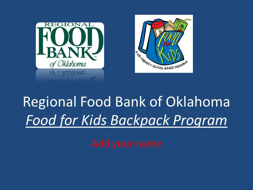 Regional Food Bank Of Oklahoma Food For Kids Backpack Program Add
