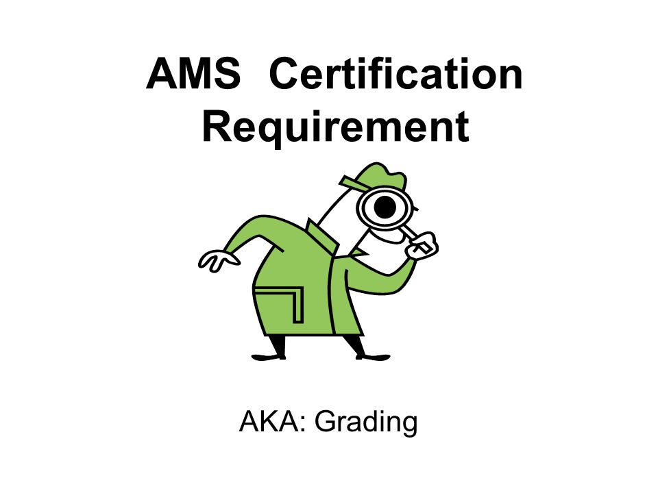 Ams Certification Requirement Aka Grading All Commodity Meat