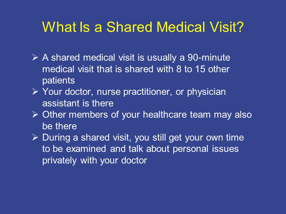 What Is a Shared Medical Visit.