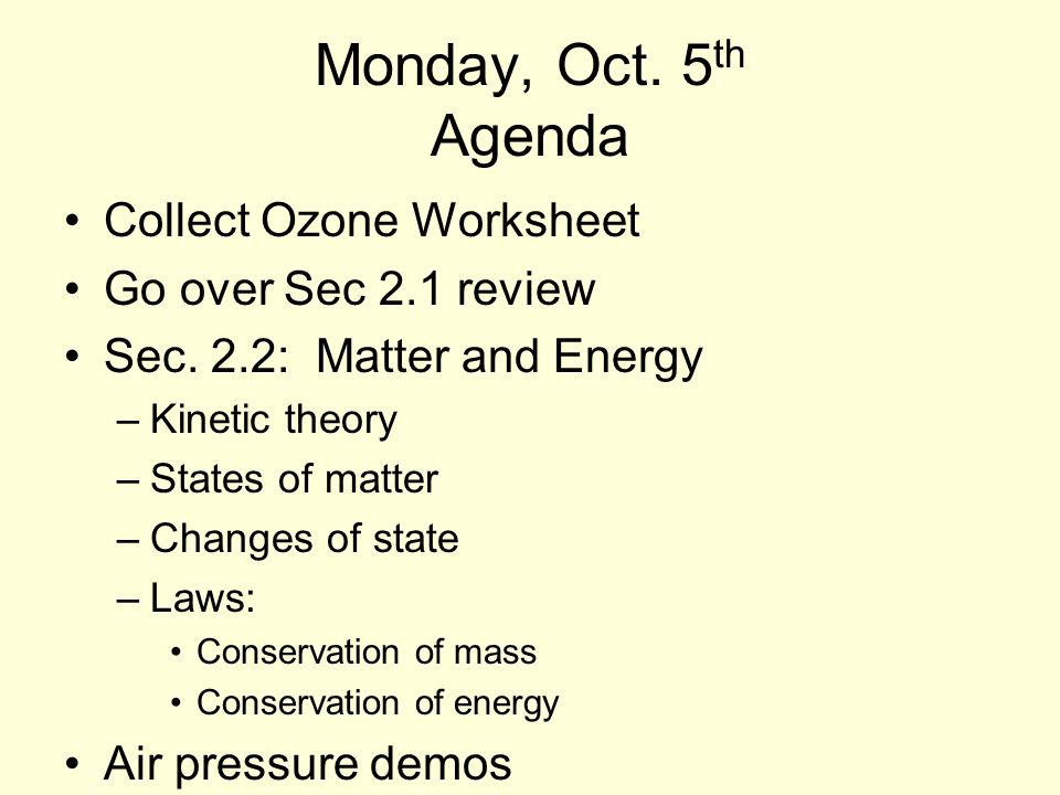 Monday Oct 5 Th Agenda Collect Ozone Worksheet Go Over Sec