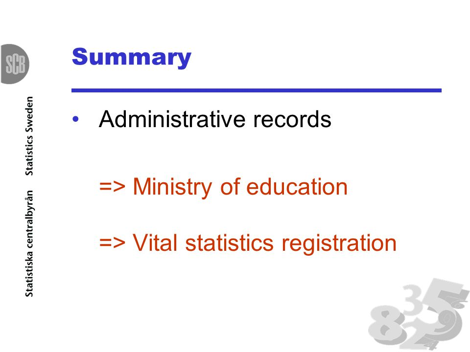 Summary Administrative records => Ministry of education => Vital statistics registration