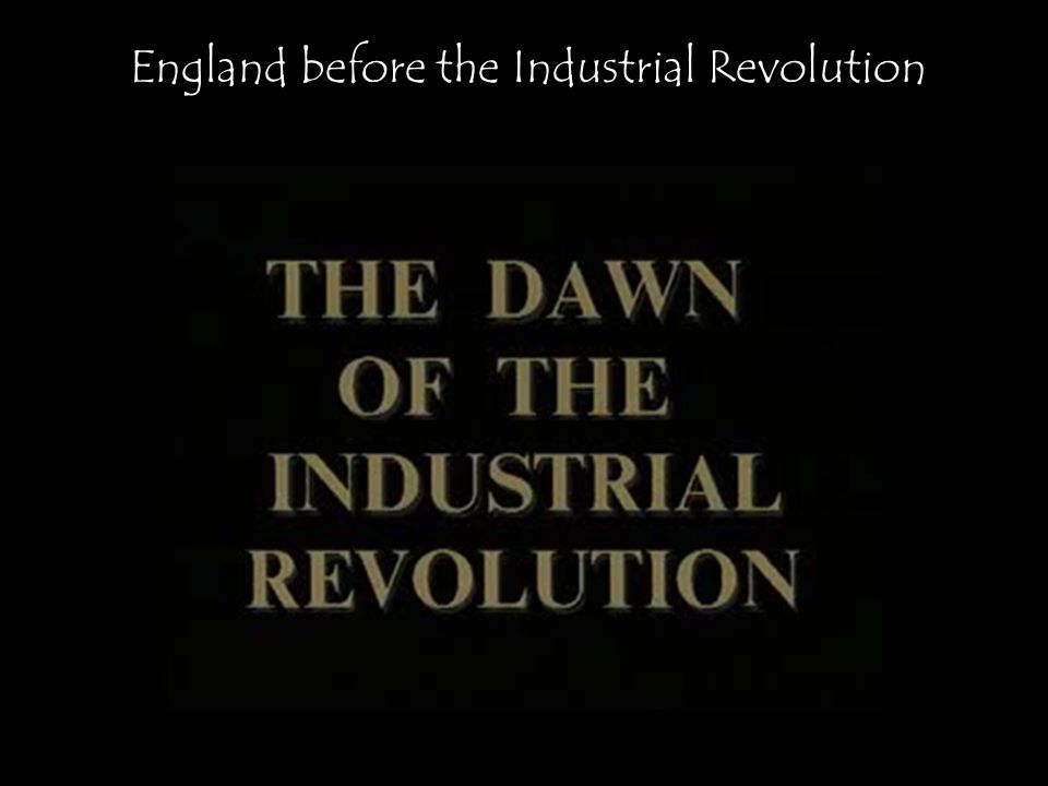 England before the Industrial Revolution