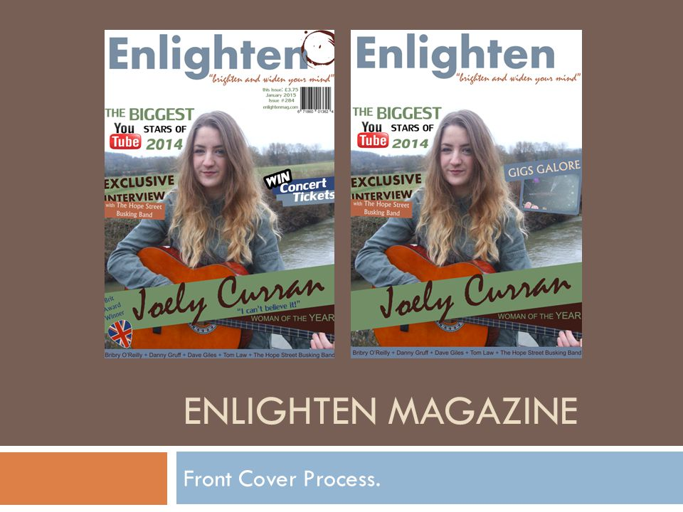 ENLIGHTEN MAGAZINE Front Cover Process.