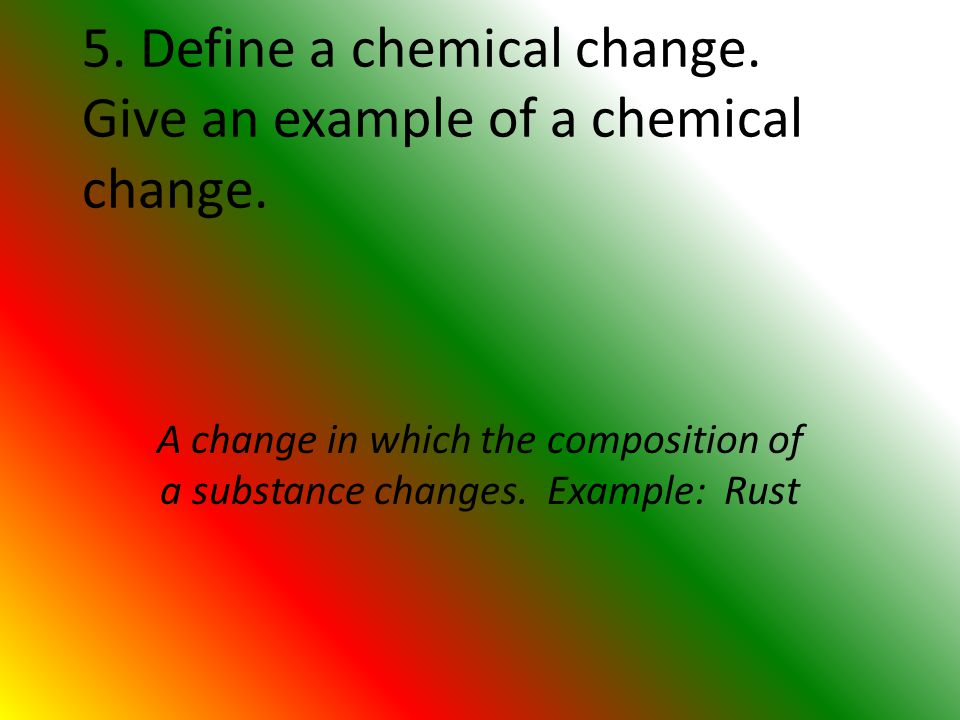 Physical And Chemical Changes Notes Pages Define Physical Change