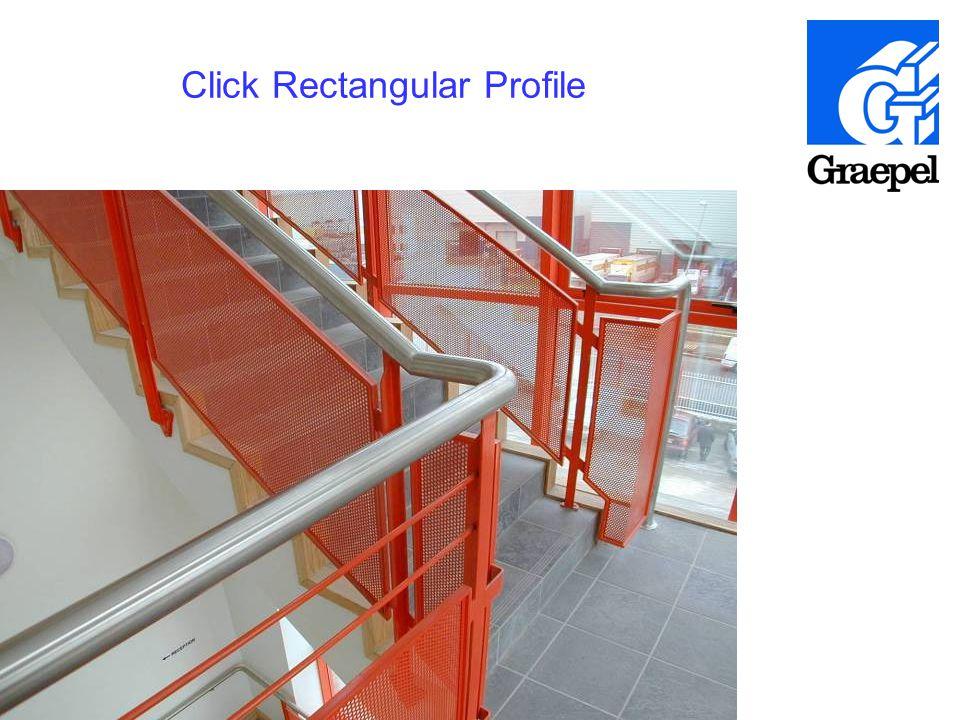 3 Click Rectangular Profile