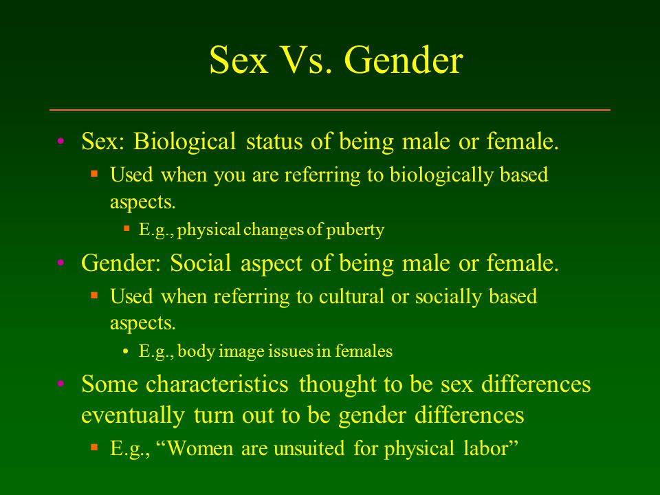 Biologically based sex differences
