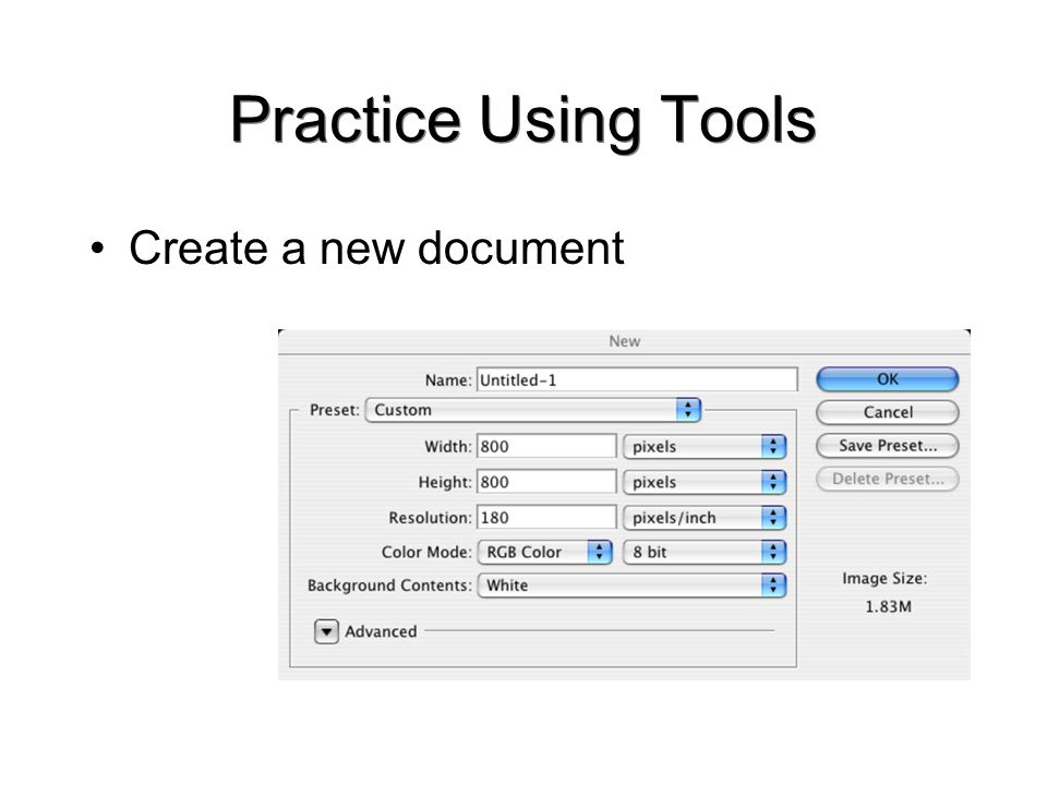 Practice Using Tools Create a new document