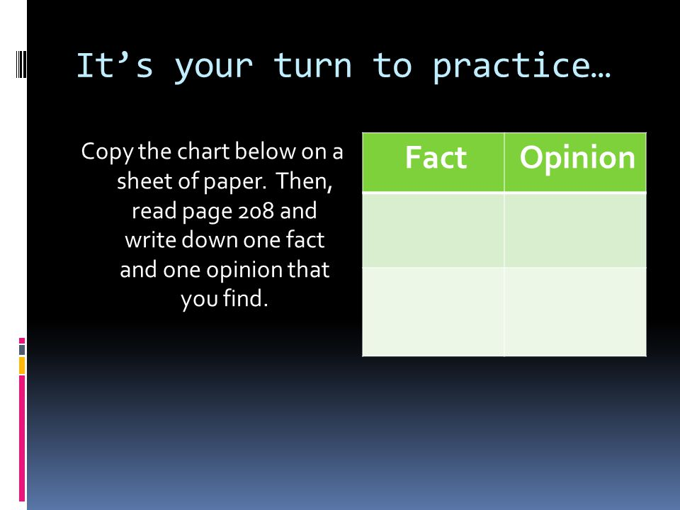 It's your turn to practice… Copy the chart below on a sheet of paper.