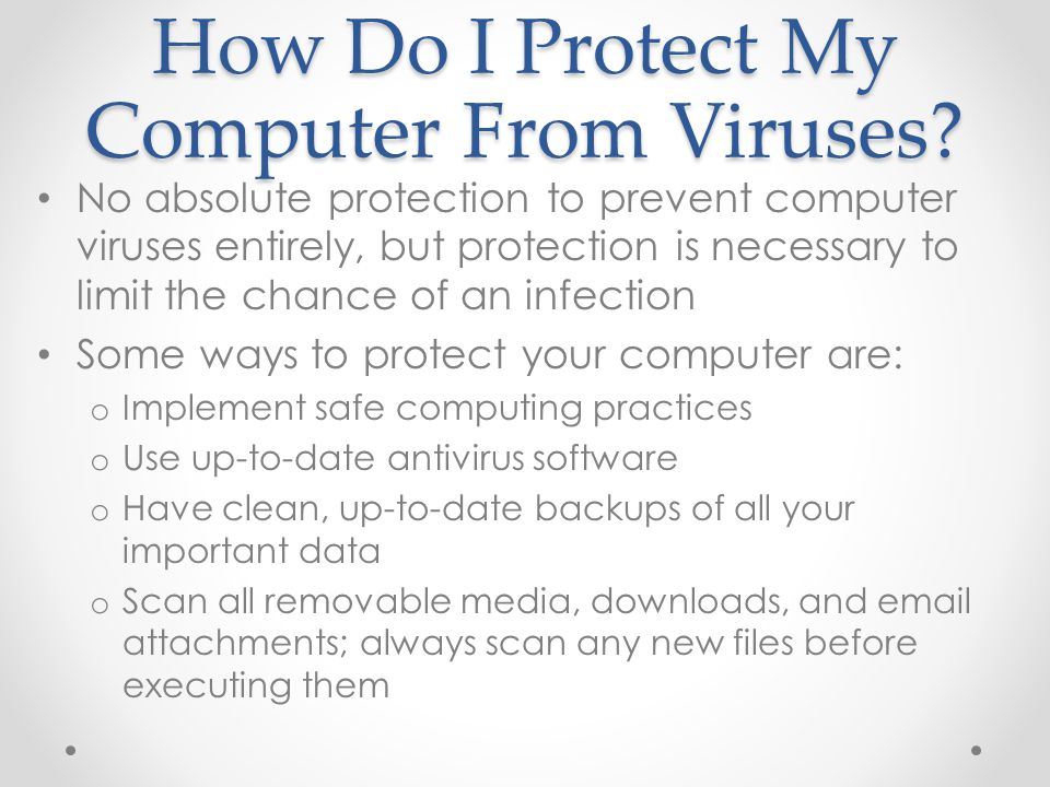How Do I Protect My Computer From Viruses.