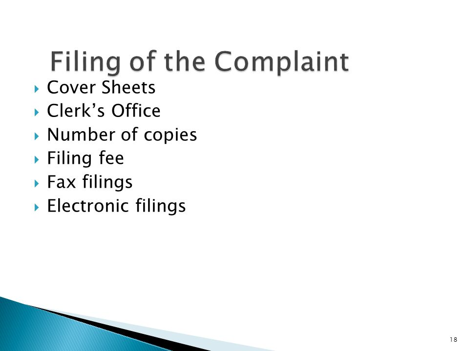  Cover Sheets  Clerk's Office  Number of copies  Filing fee  Fax filings  Electronic filings 18