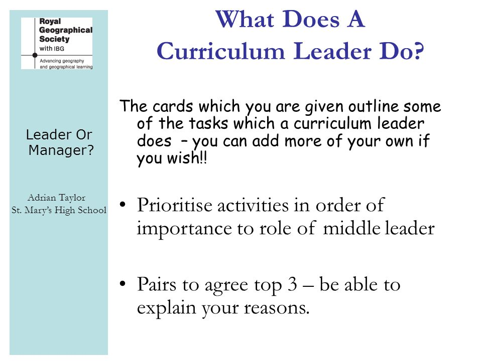 Leader Or Manager. Adrian Taylor St. Mary's High School What Does A Curriculum Leader Do.
