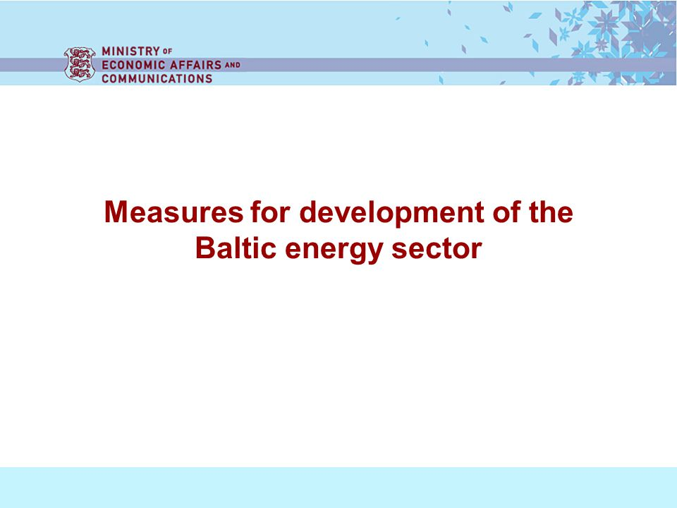 Measures for development of the Baltic energy sector