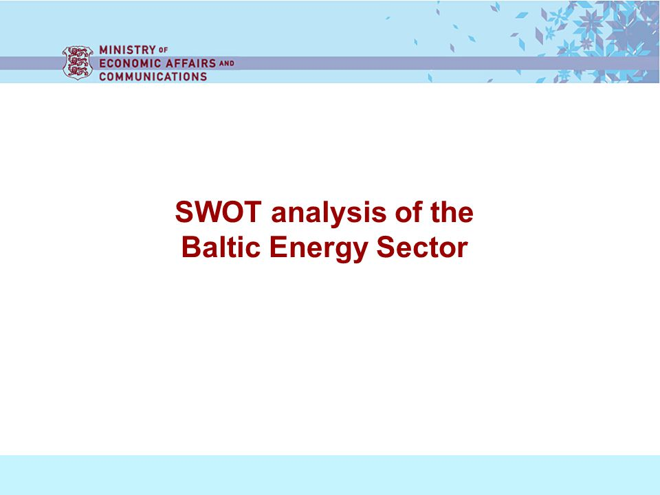 SWOT analysis of the Baltic Energy Sector