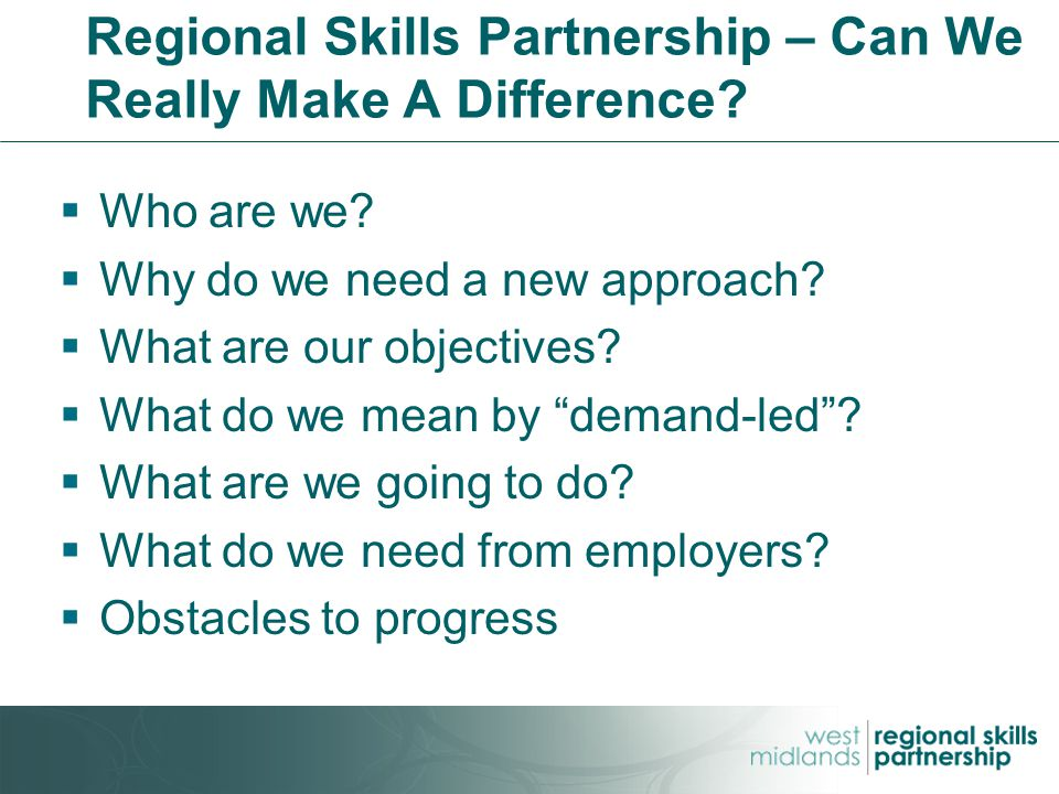 Regional Skills Partnership – Can We Really Make A Difference.