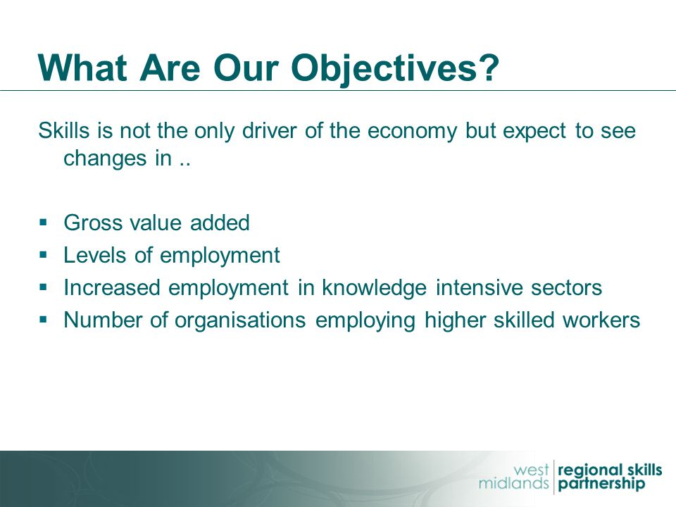 What Are Our Objectives.