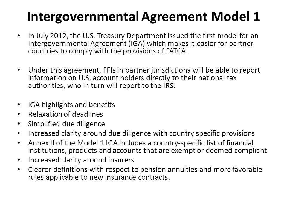 Intergovernmental Agreement Model 1 In July 2012, the U.S.