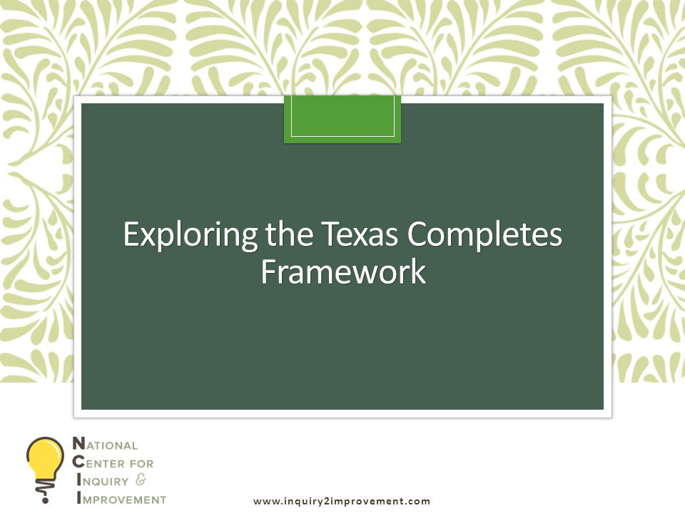 Exploring the Texas Completes Framework