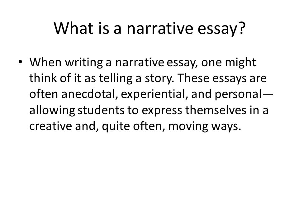 Narrative Essay What Is A Narrative Essay When Writing A Narrative  What Is A Narrative Essay