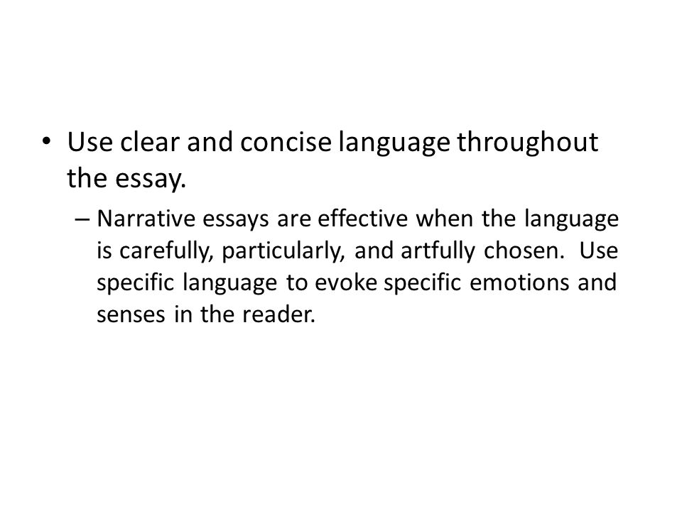 Use clear and concise language throughout the essay.