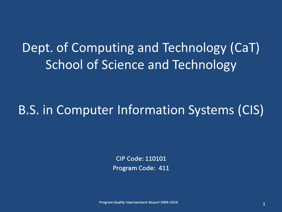 Dept. of Computing and Technology (CaT) School of Science and Technology B.S.
