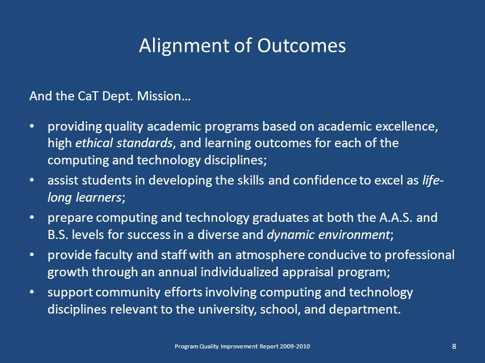 Alignment of Outcomes And the CaT Dept.
