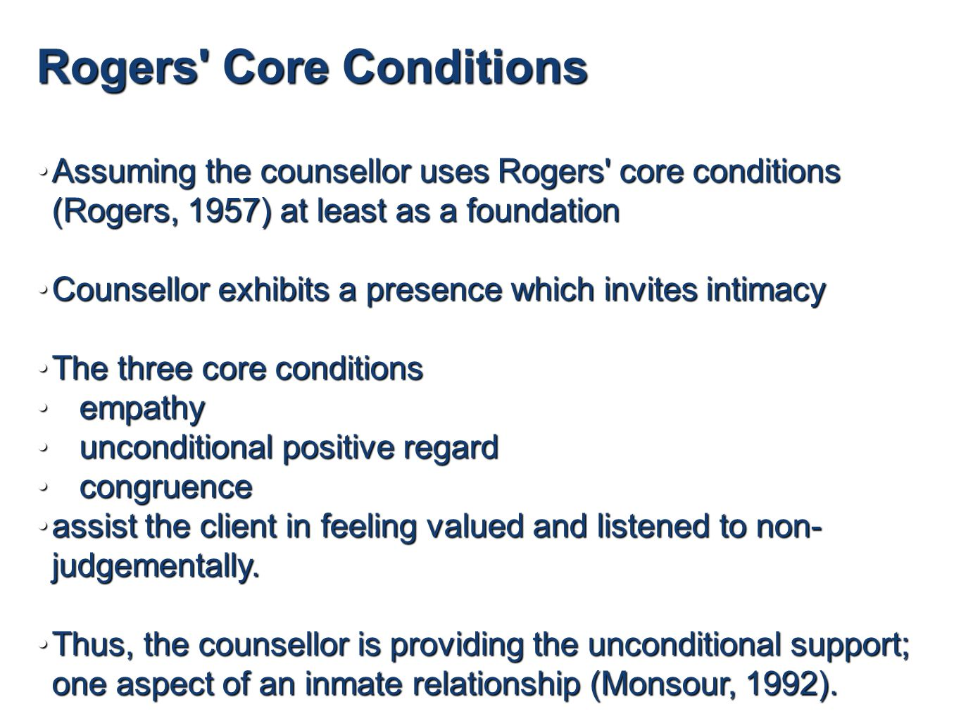 rogers core conditions