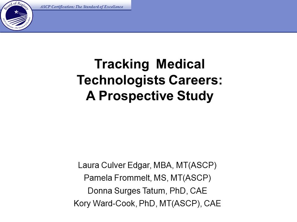 Tracking Medical Technologists Careers A Prospective Study Laura