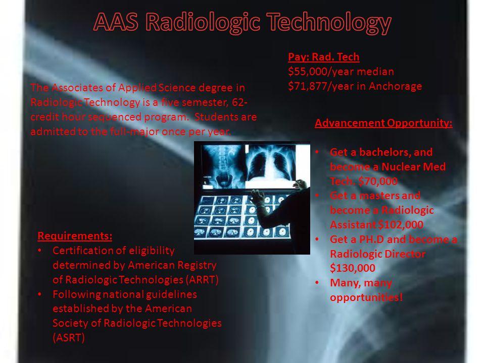 Medical Imaging Sciences Aas Radiologic Technician Aas Diagnostic