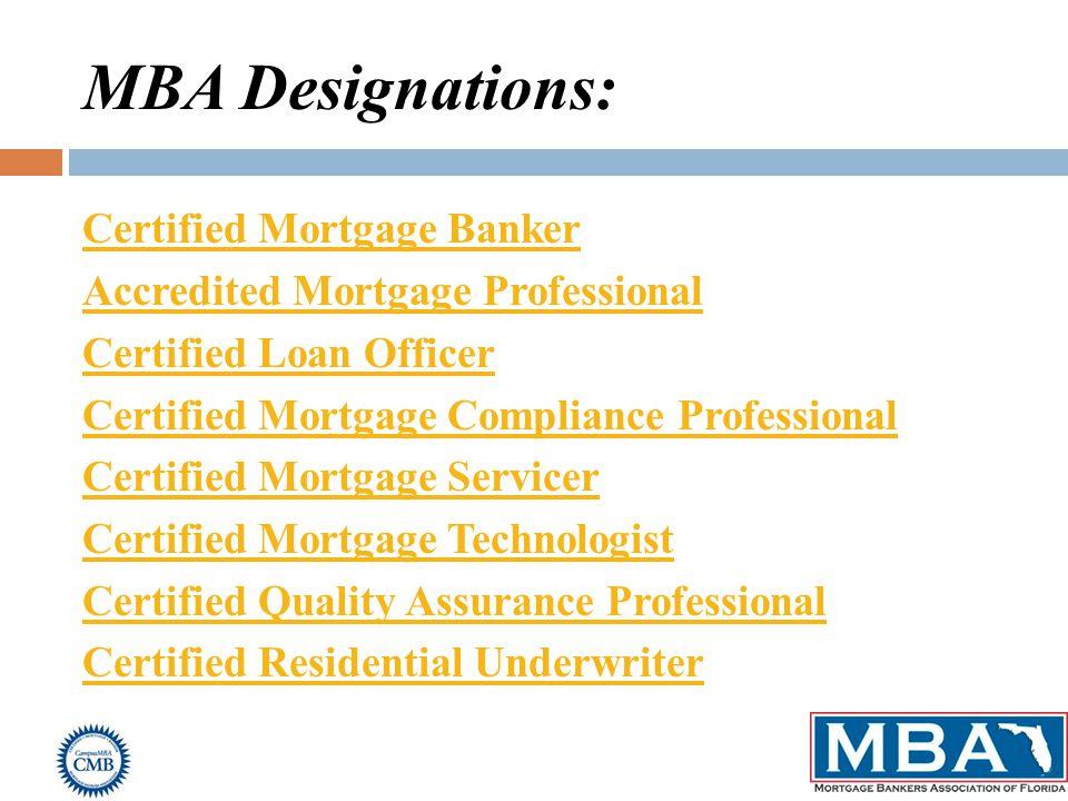 Obtaining Your Cmb Designation Mbaf Certified Mortgage Banker