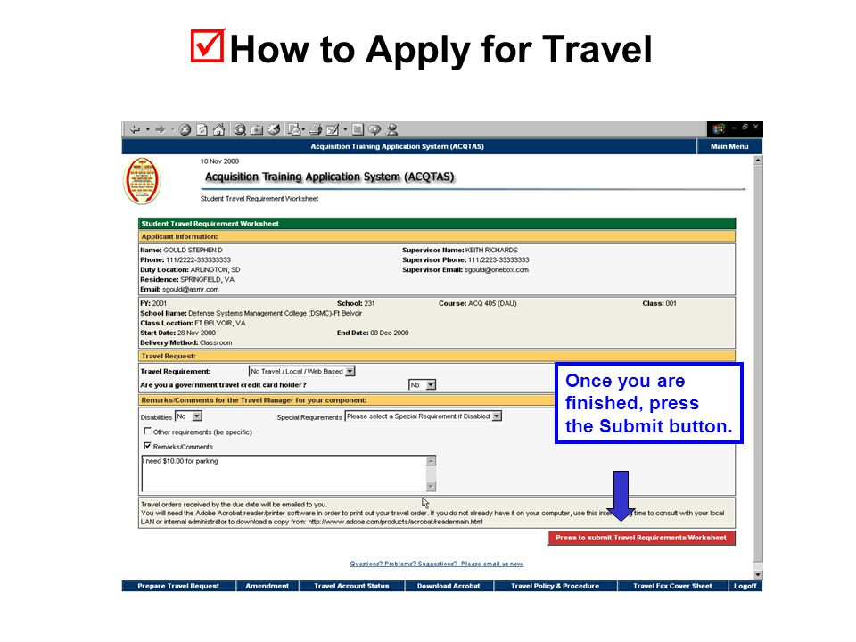  How to Apply for Travel Once you are finished, press the Submit button.