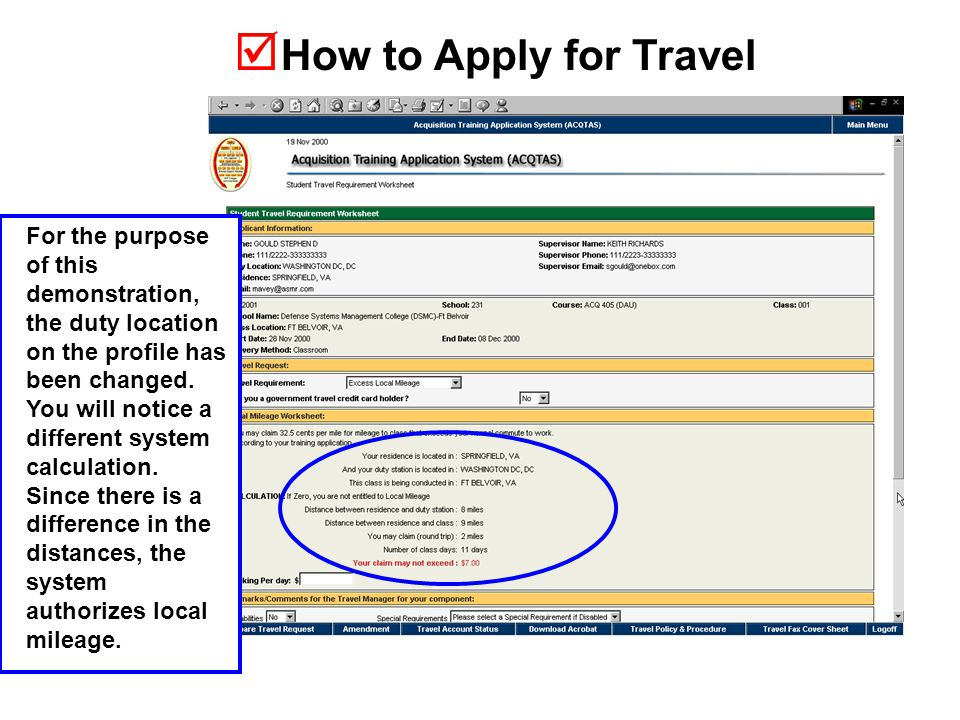  How to Apply for Travel For the purpose of this demonstration, the duty location on the profile has been changed.
