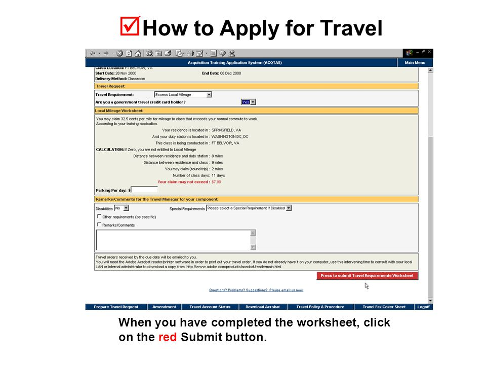  How to Apply for Travel When you have completed the worksheet, click on the red Submit button.