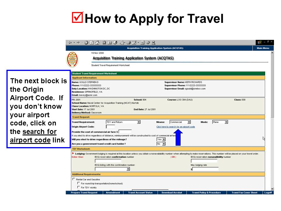  How to Apply for Travel The next block is the Origin Airport Code.