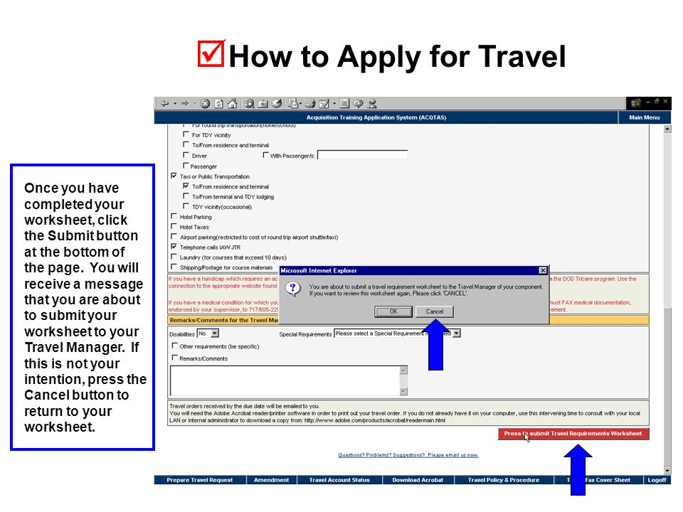  How to Apply for Travel Once you have completed your worksheet, click the Submit button at the bottom of the page.