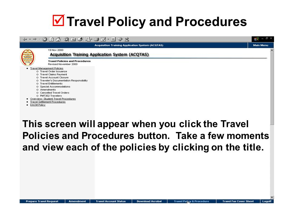  Travel Policy and Procedures This screen will appear when you click the Travel Policies and Procedures button.