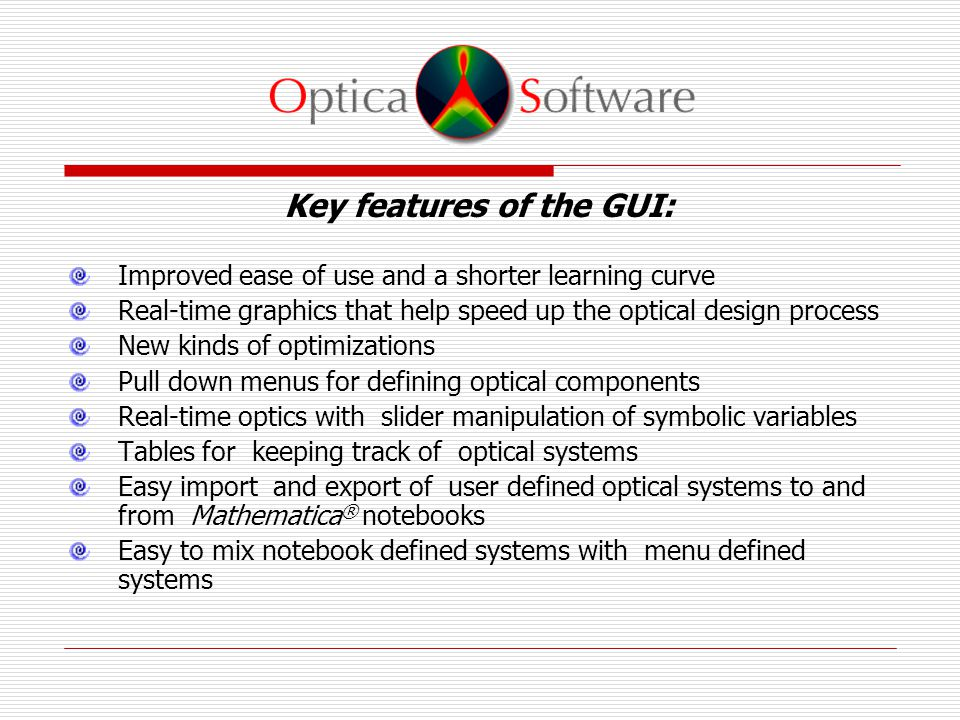 Optica Software ™ is the foremost provider of tools for