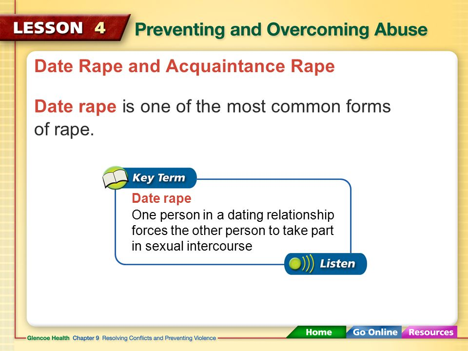 Date Rape and Acquaintance Rape Rape that occurs in dating relationships is a form of abuse.