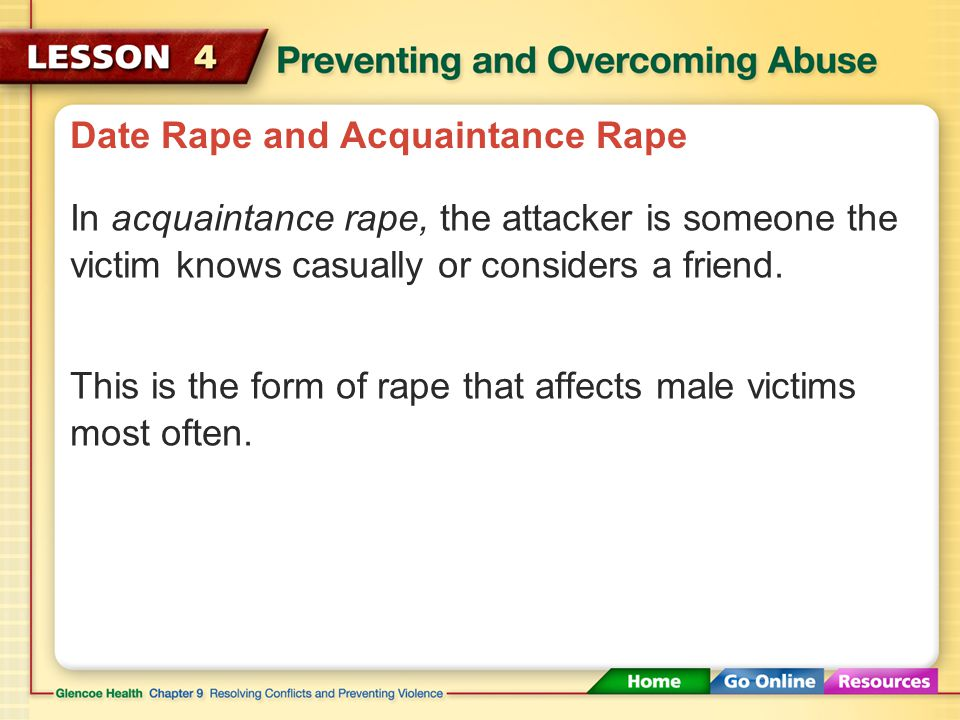 Date Rape and Acquaintance Rape Date rape is one of the most common forms of rape.