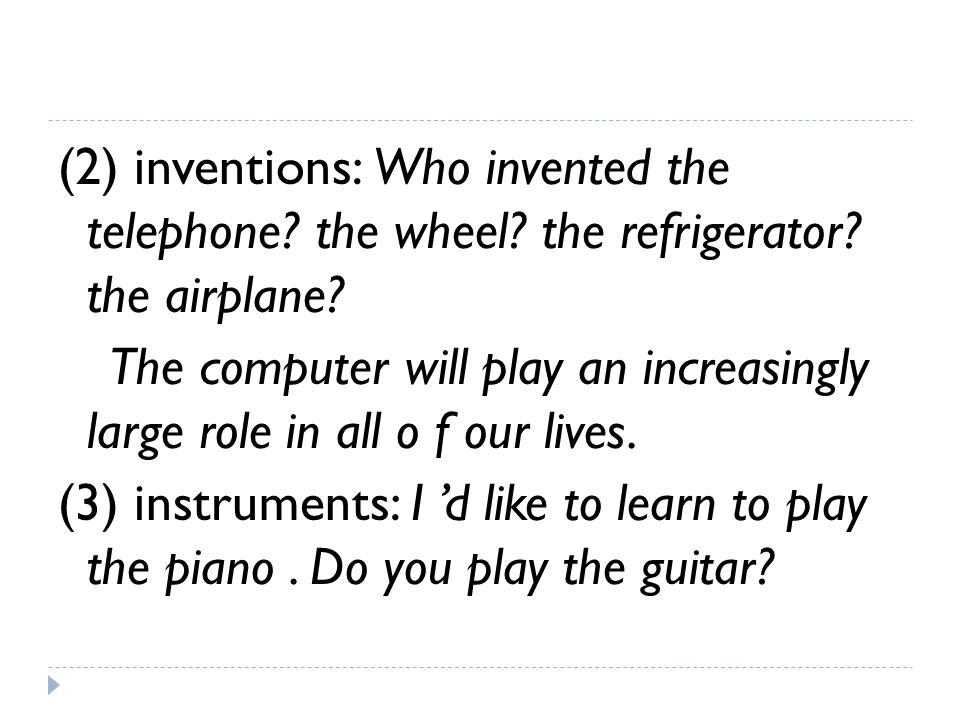 (2) inventions: Who invented the telephone. the wheel.