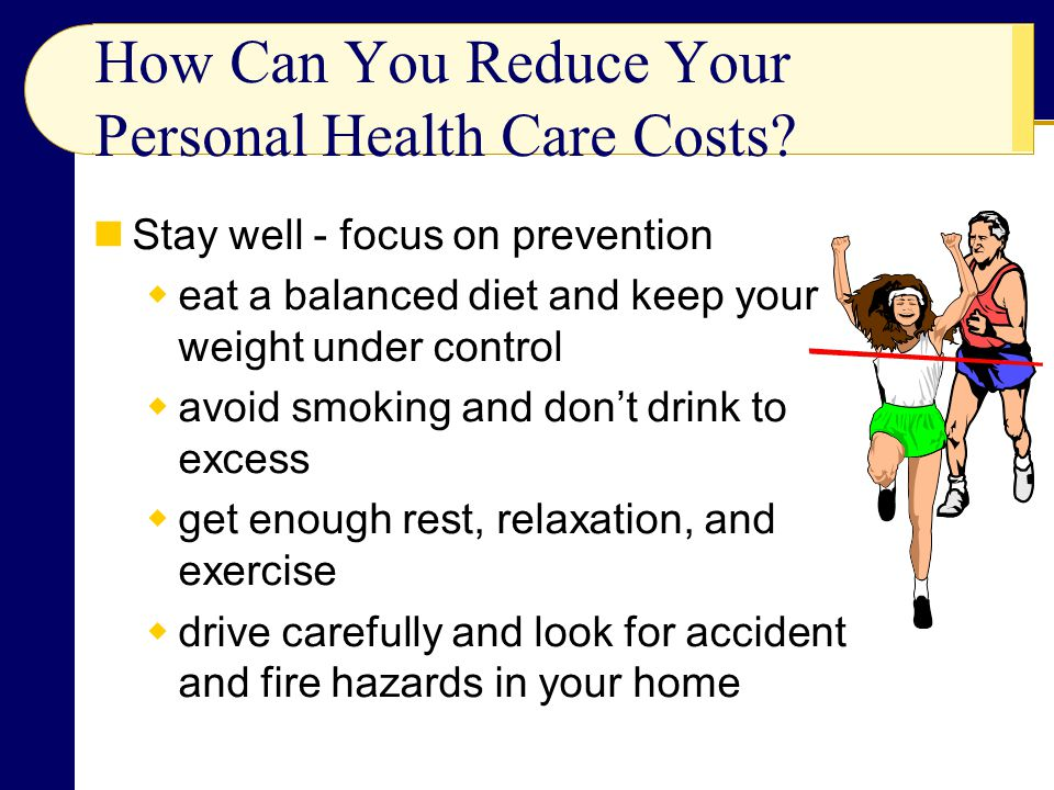 How Can You Reduce Your Personal Health Care Costs.