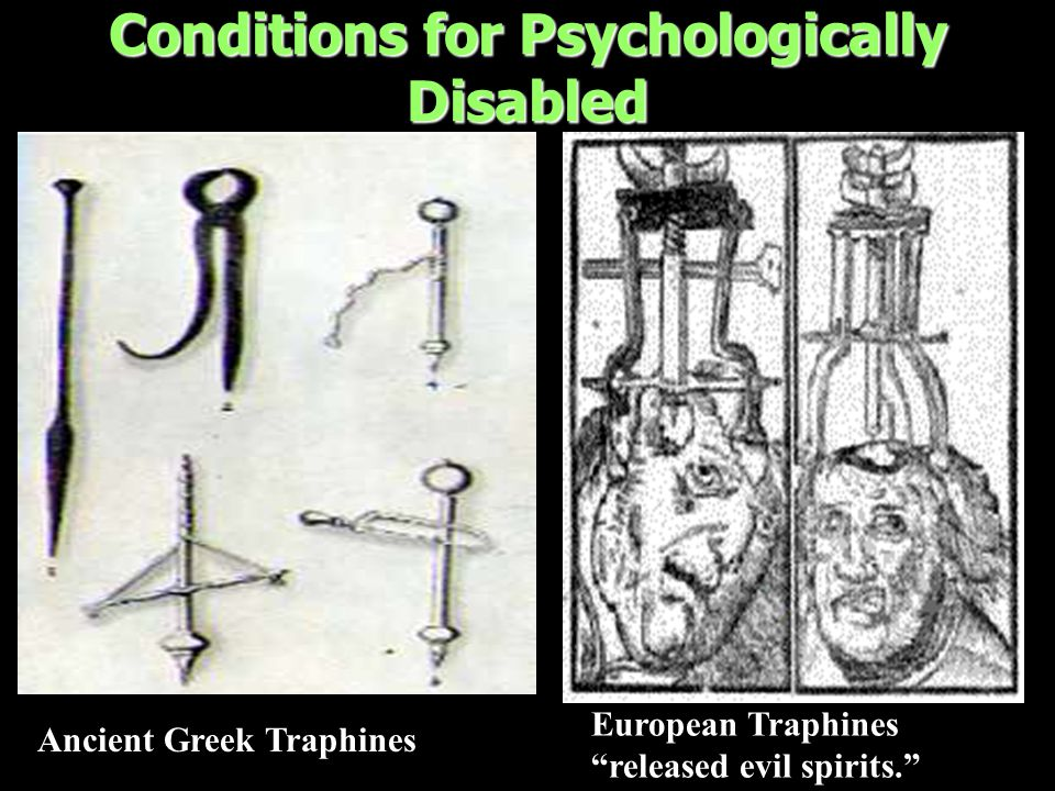 Conditions for Psychologically Disabled European Traphines released evil spirits. Ancient Greek Traphines