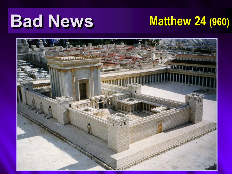 Bad News Matthew 24 (960)