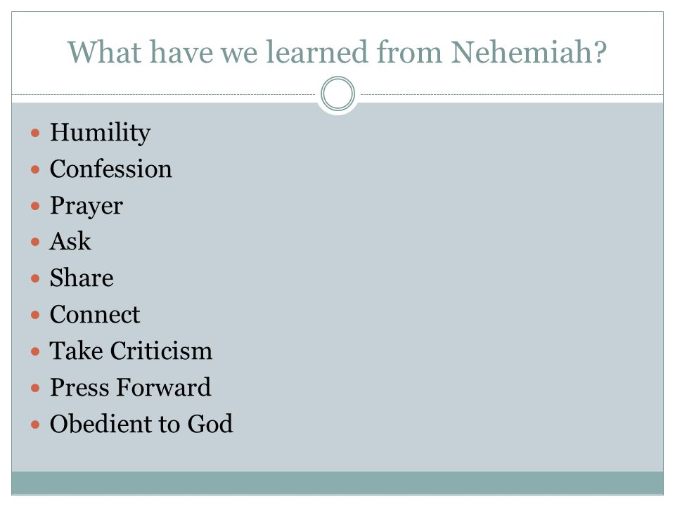 What have we learned from Nehemiah.