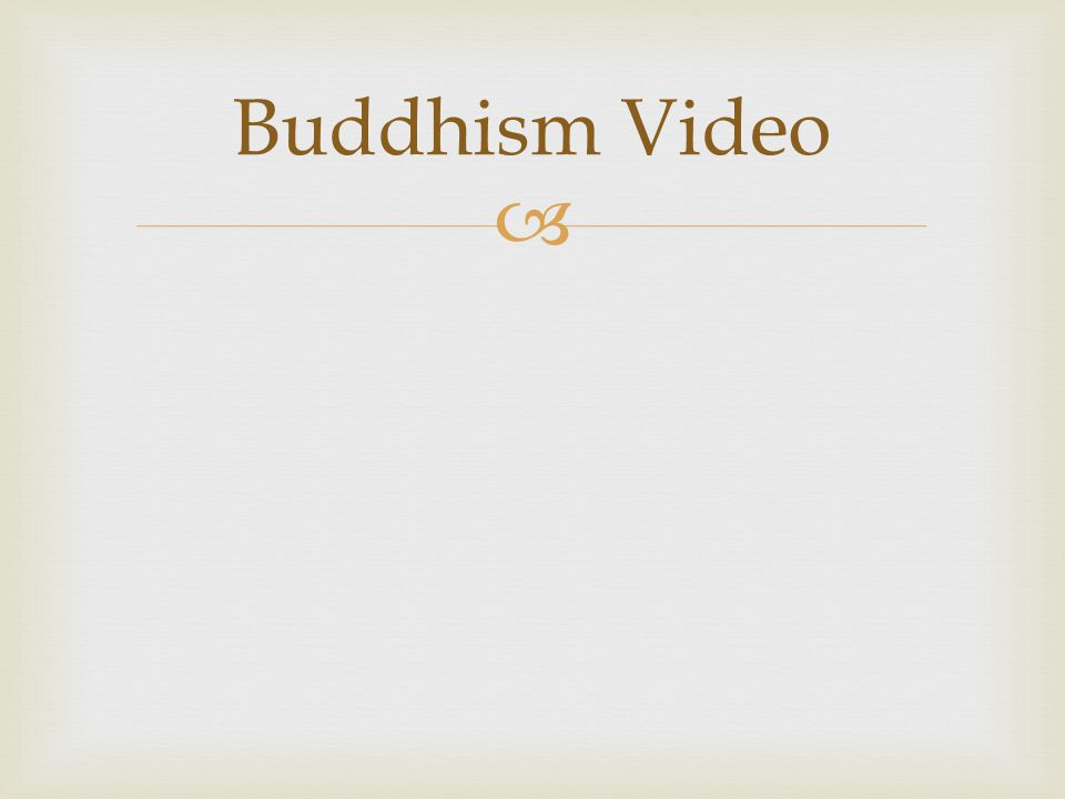  Buddhism Video