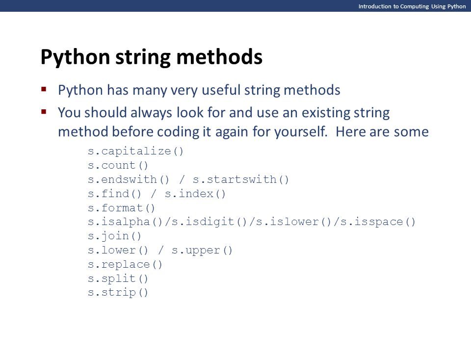 Introduction to Computing Using Python Methods – on strings