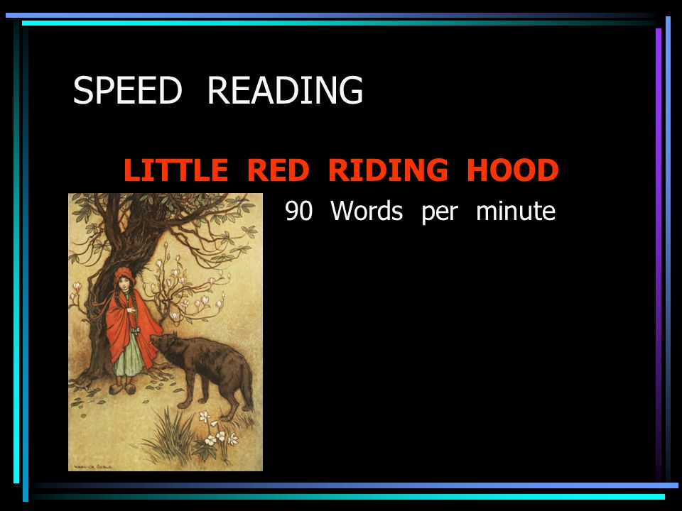 SPEED READING LITTLE RED RIDING HOOD 90 Words per minute
