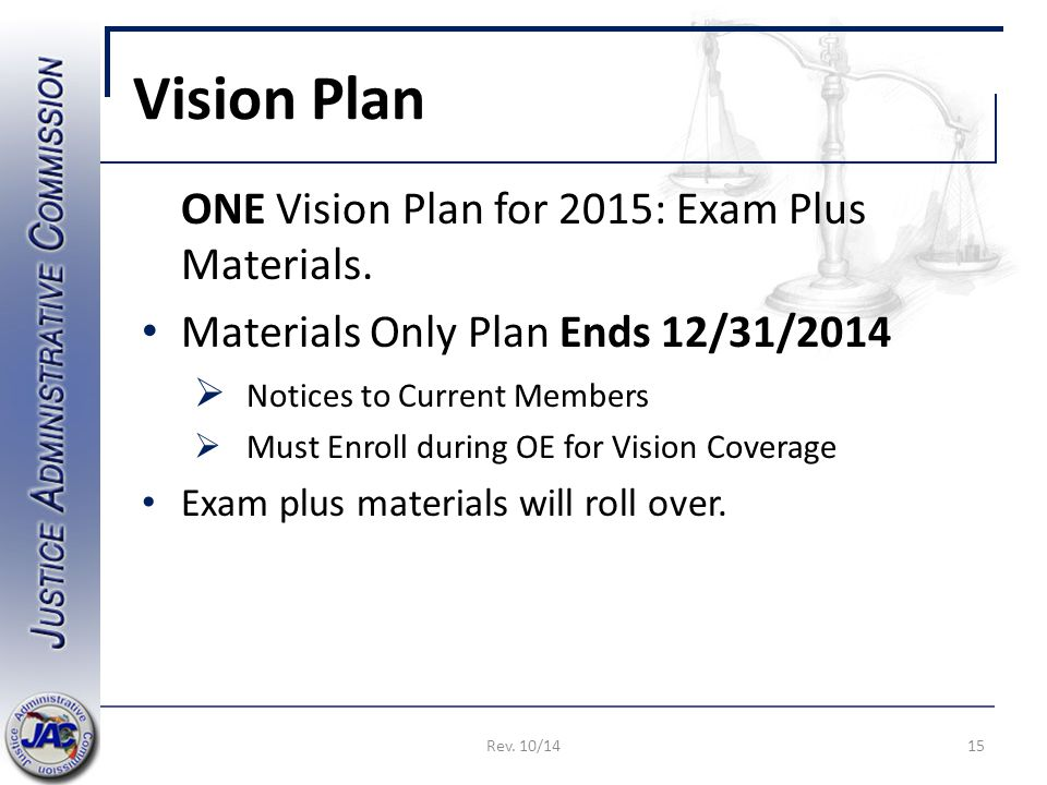 Vision Plan ONE Vision Plan for 2015: Exam Plus Materials.