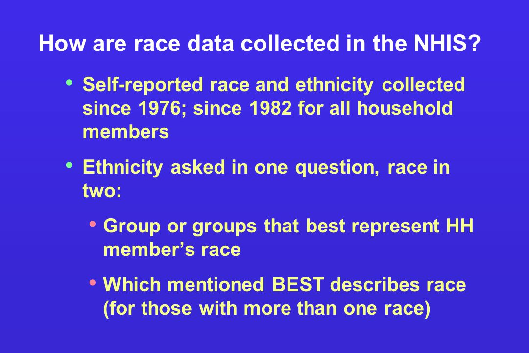How are race data collected in the NHIS.