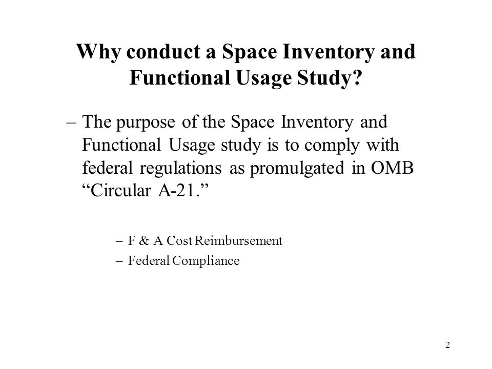 2 Why conduct a Space Inventory and Functional Usage Study.