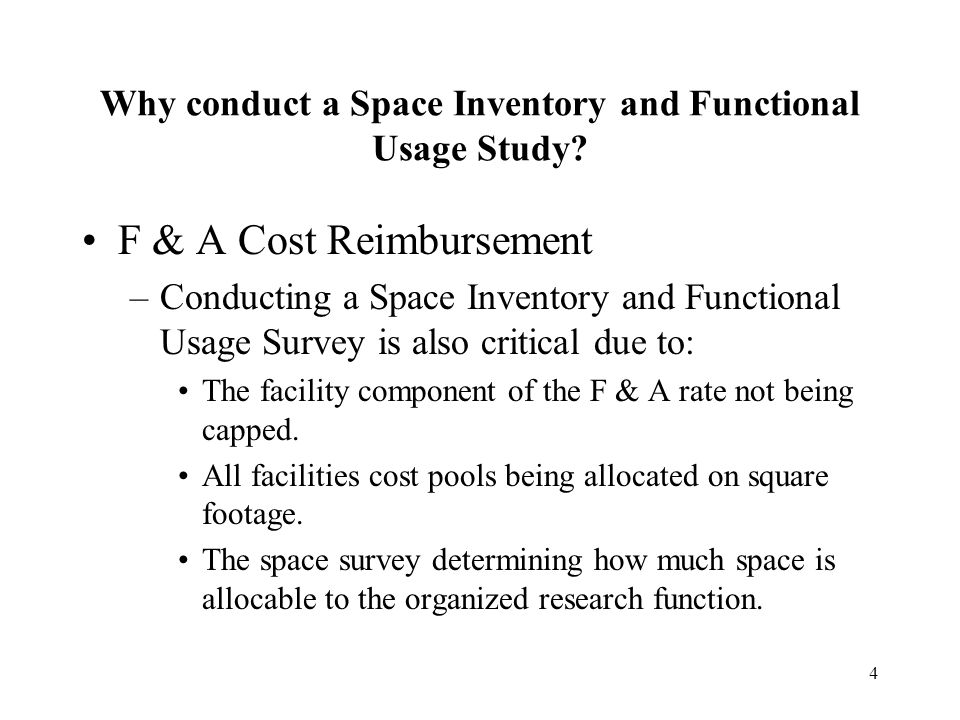 4 Why conduct a Space Inventory and Functional Usage Study.